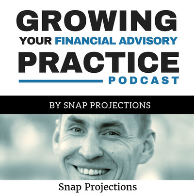 Growing Your Financial Advisory Practice | Insights for Financial Advisors, Planners and Investment Managers