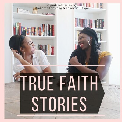 True Faith Stories