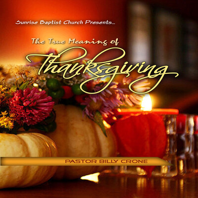 The True Meaning of Thanksgiving - Audio