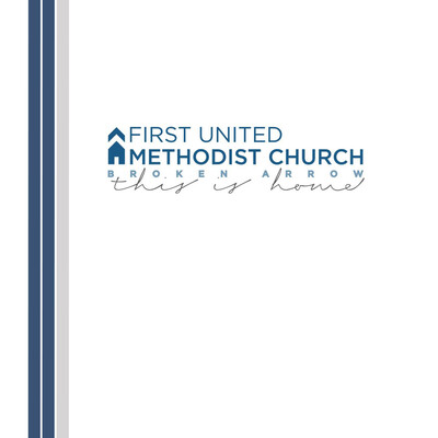 First United Methodist Church - Broken Arrow, Ok