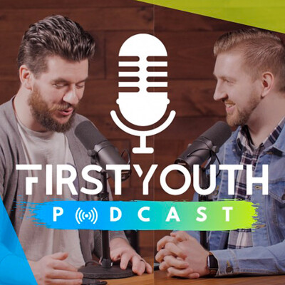 First Youth Podcast