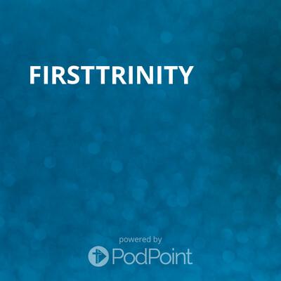 FirstTrinity