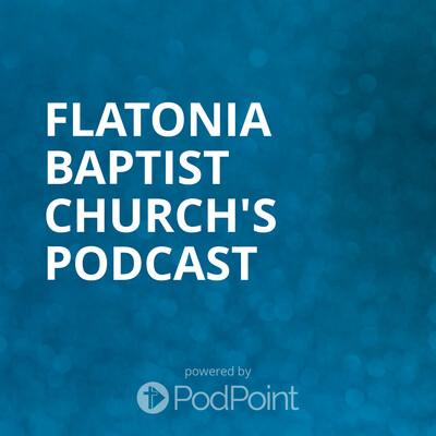 Flatonia Baptist Church's Podcast