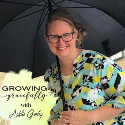 Growing Gracefully