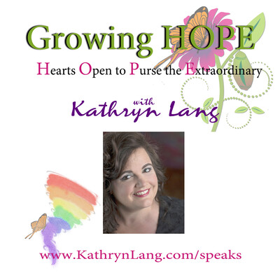 Growing HOPE with Kathryn Lang