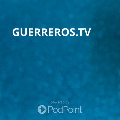 Guerreros.tv