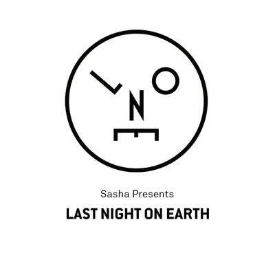 Sasha presents Last Night On Earth