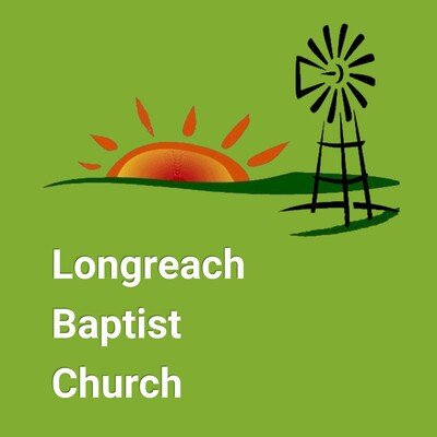 Longreach Baptist Church - Talks