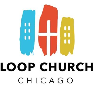 Loop Church Chicago