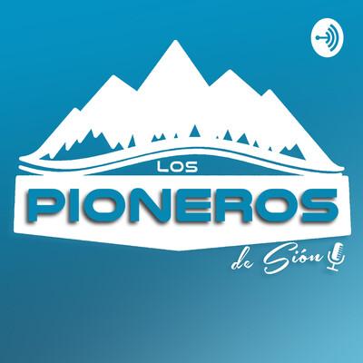 Los Pioneros de Sión