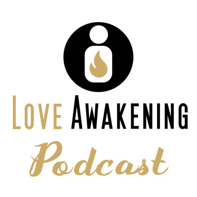 Love Awakening Podcast