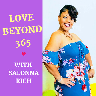 Love Beyond 365 with Salonna Rich
