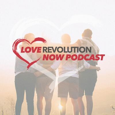 Love Revolution Now