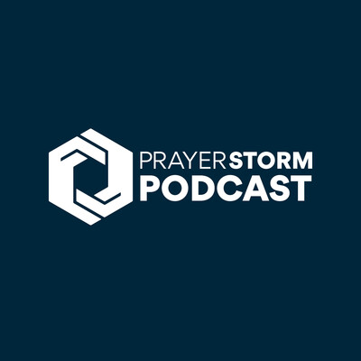 Prayer Storm Podcast