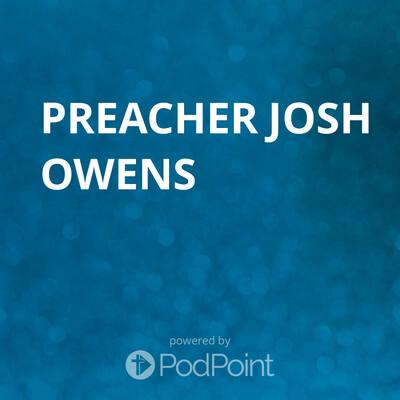 Preacher Josh Owens