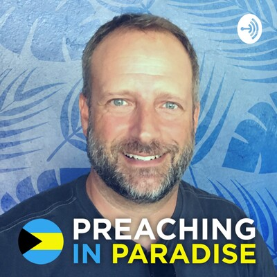 Preaching In Paradise