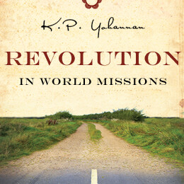 Revolution In World Missions by K.P. Yohannan (Gospel for Asia)