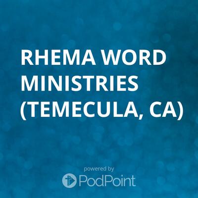 Rhema Word Ministries Podcast