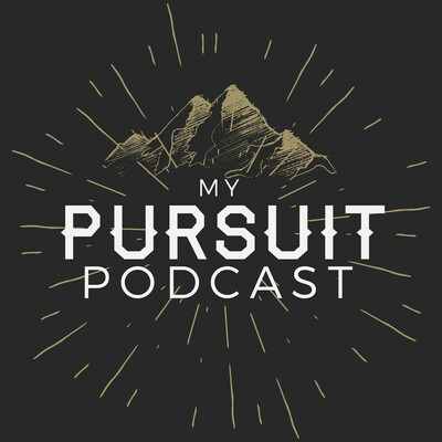 My Pursuit Podcast