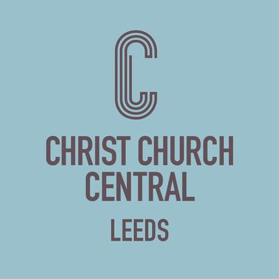 Christ Church Central Leeds Sunday Sermons
