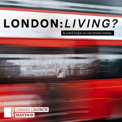 Christ Church Mayfair – London:Living?
