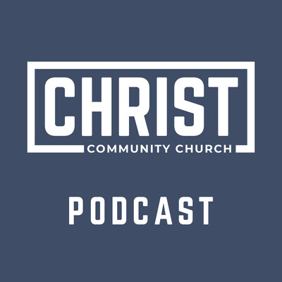Christ Community Church of Plainfield Sermons