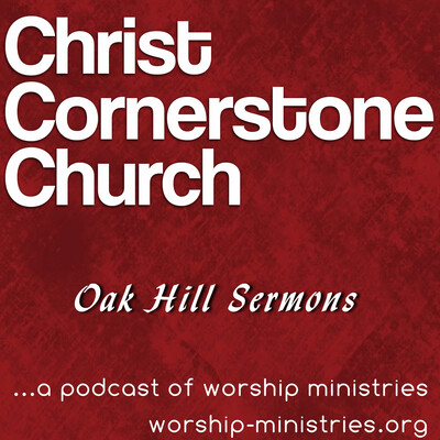 Christ Cornerstone Church Podcast