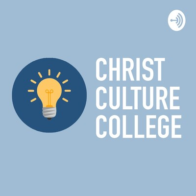 Christ Culture College