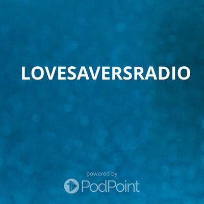 LoveSaversRADIO