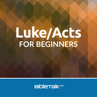 Luke/Acts for Beginners