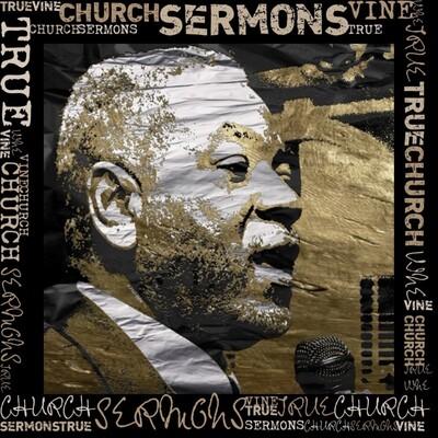 True Vine Church: Sermons