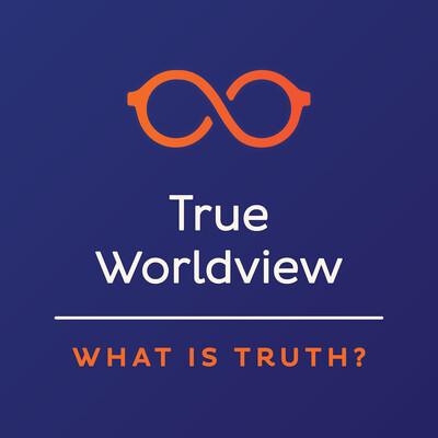 True Worldview