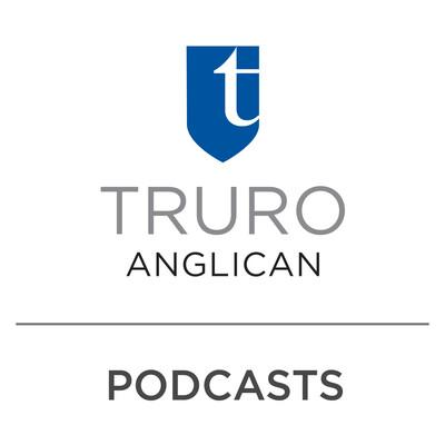 Truro Anglican Church Podcasts