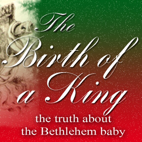Truth Encounter: Birth of a King