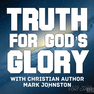 TRUTH for God's Glory