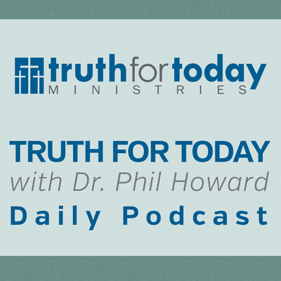 Truth For Today Podcast