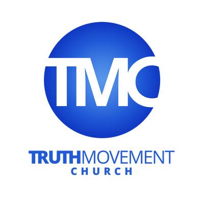 Truth Movement Church Podcast