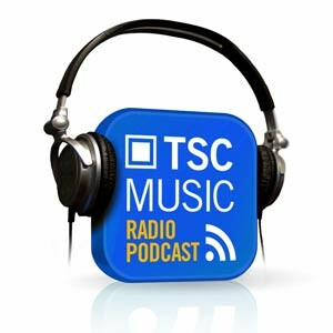 TSC Music Radio Podcast: Music with a Mission