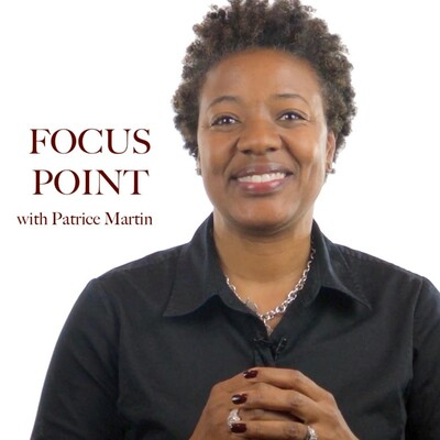Focus Point with Patrice Martin