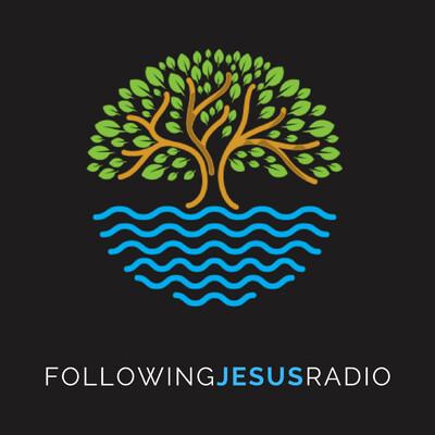 Following Jesus Radio
