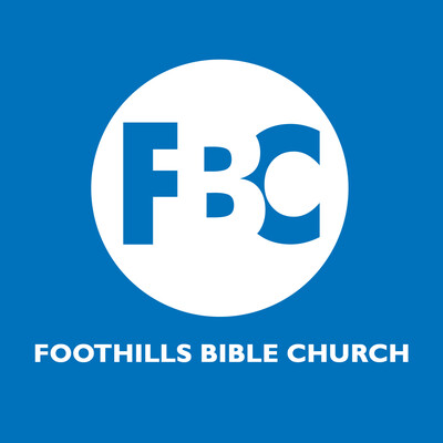Foothills Bible Church podcast