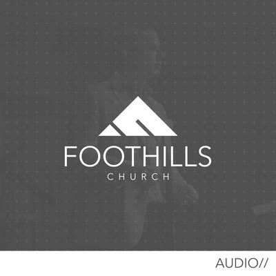 Foothills Church [audio]