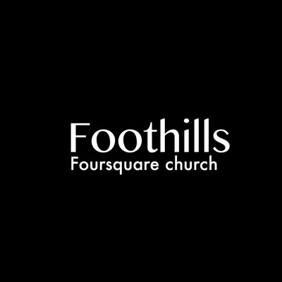 Foothills Foursquare Church