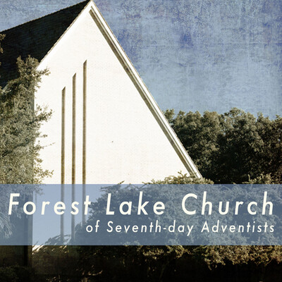 Forest Lake Church Sermon Podcast