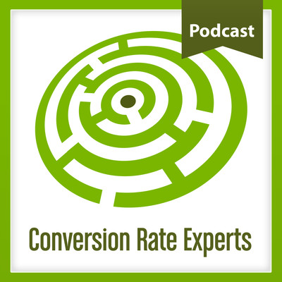 Conversion Rate Experts Podcast: Conversion Rate Optimization | A/B testing | Direct Response Marketing | Online Business