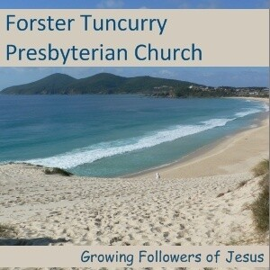 Forster Tuncurry Presbyterian Church Weekly Talks