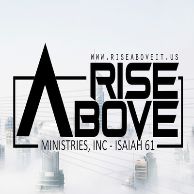 Rise Above Ministries Podcast