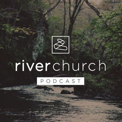 River Church Charlotte Podcast