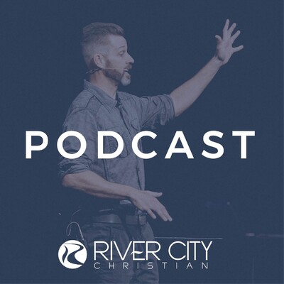 River City Christian Podcast