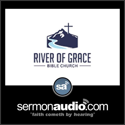 River Of Grace Bible Church